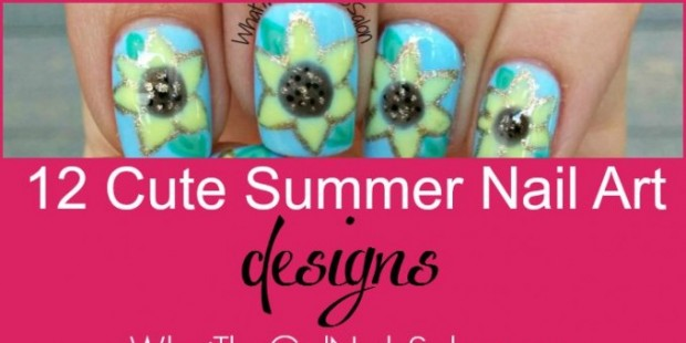 12 summer nail art designs from what the gel nails salon what 12 summer nail art designs from what the gel nails salon prinsesfo Image collections